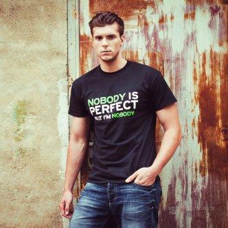Tričko NOBODY IS PERFECT