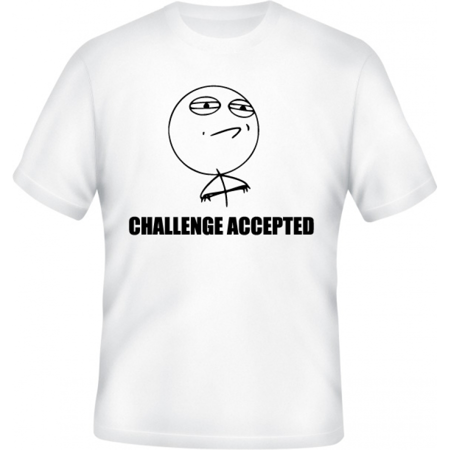 Tričko Challenge accepted